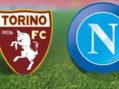 Torino-Napoli, le formazioni ufficili